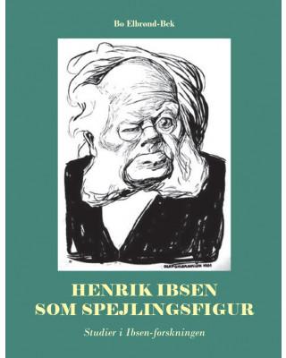 Henrik Ibsen som spejlingsfigur