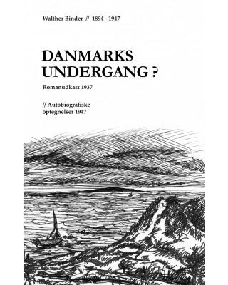 Danmarks undergang?