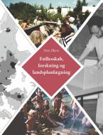 Fællesskab, forskning og landsplanlægning