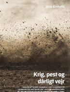 Krig, pest og dårligt vejr bind 2