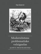 Modernitetens problematiske velsignelse