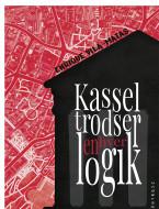 Kassel trodser enhver logik - ebog