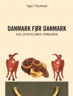 Danmark før Danmark - Ebog